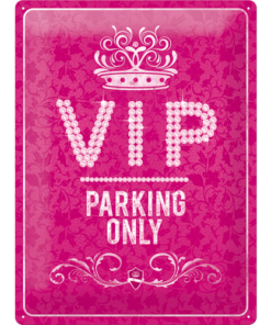 Nostalgic Art Tin Sign VIP Parking Only Pink 30x40