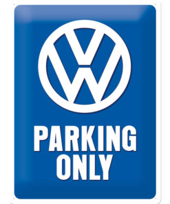 Nostalgic Art Tin Sign Volkswagen Parking Only 30x40