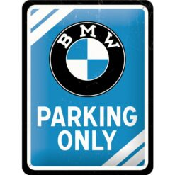 Nostalgic Art Tin Sign BMW Parking Only 15x20